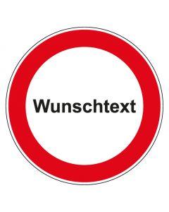 Verbotszeichen rund mit Text Verbot Wunschtext   Aufkleber · Aluminiumschild · Magnetschild · Fußbodenaufkleber
