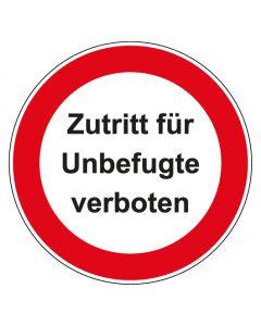 Verbotszeichen rund mit Text Zutritt für Unbefugte verboten   Aufkleber · Aluminiumschild · Magnetschild · Fußbodenaufkleber