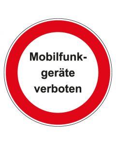 Verbotszeichen rund mit Text Mobilfunk Geräte verboten   Aufkleber · Aluminiumschild · Magnetschild · Fußbodenaufkleber
