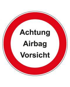Verbotszeichen rund mit Text Achtung Airbag Vorsicht   Aufkleber · Aluminiumschild · Magnetschild · Fußbodenaufkleber