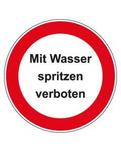 Verbotszeichen rund mit Text Mit Wasser spritzen verboten   Aufkleber · Aluminiumschild · Magnetschild · Fußbodenaufkleber