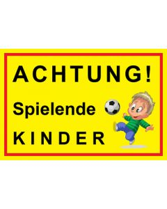 Hinweiszeichen · Aufkleber | Schild · Achtung Spielende Kinder | Mod. 3