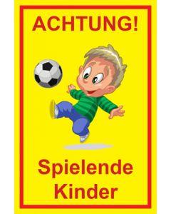 Hinweiszeichen · Aufkleber | Schild · Achtung Spielende Kinder | Mod. 109