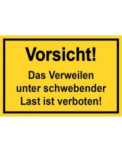 Baustellenzeichen · Aufkleber | Schild | Magnetschild · Vorsicht! Das Verweilen unter schwebender Last ist verboten | gelb