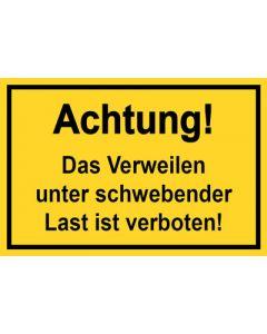 Baustellenzeichen · Aufkleber | Schild | Magnetschild · Achtung! Das Verweilen unter schwebender Last ist verboten | gelb