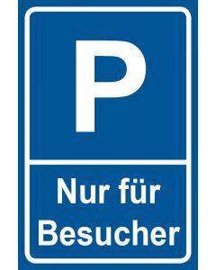 Parkschild Nur für Besucher · Aufkleber | Schild | Magnetschild