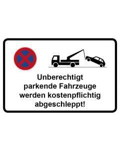 Parkverbotsschild Unberechtigt geparkte Fahrzeuge werden kostenpflichtig abgeschleppt · Aufkleber | Schild | Magnetschild