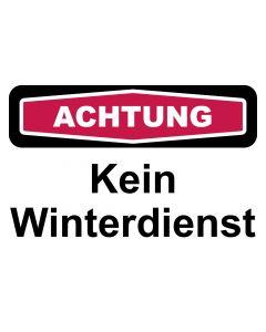 Schild Kein Winterdienst | ACHTUNG