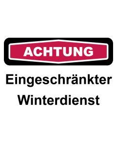 Schild Eingeschränkter Winterdienst | ACHTUNG