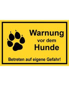 Schild   Aufkleber   Magentschild · Warnung vor dem Hunde Betreten auf eigene Gefahr gelb