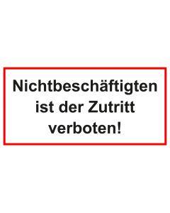 Türschild · Aufkleber Nichtbeschäftigten ist der Zutritt verboten | weiss · rot