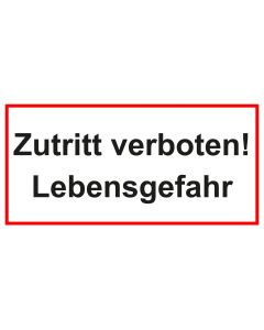 Türschild · Aufkleber Zutritt verboten! Lebensgefahr | weiss · rot