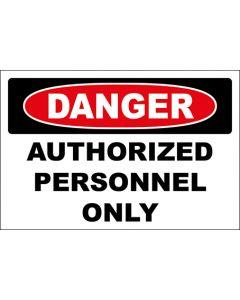 OSHA Hinweisschild Authorized Personnel Only Danger | Aufkleber · Magnetschild · Aluminium-Schild
