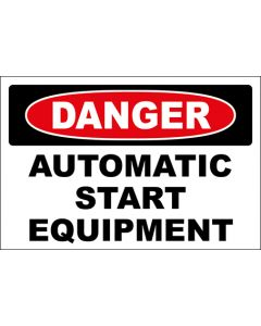 OSHA Hinweisschild Automatic Start Equipment Danger | Aufkleber · Magnetschild · Aluminium-Schild
