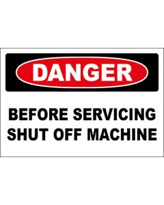 OSHA Hinweisschild Before Servicing Shut Off Machine Danger | Aufkleber · Magnetschild · Aluminium-Schild