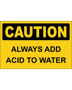 OSHA Hinweisschild Always Add Acid To Water Caution | Aufkleber · Magnetschild · Aluminium-Schild