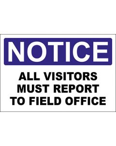 OSHA Hinweisschild All Visitors Must Report To Field Office Notice | Aufkleber · Magnetschild · Aluminium-Schild