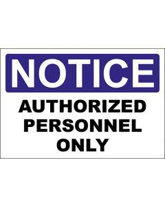 OSHA Hinweisschild Authorized Personnel Only Notice | Aufkleber · Magnetschild · Aluminium-Schild