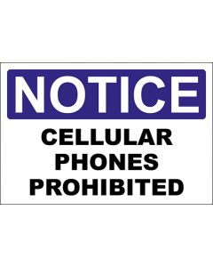 OSHA Hinweisschild Cellular Phones Prohibited Notice | Aufkleber · Magnetschild · Aluminium-Schild