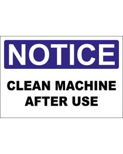 OSHA Hinweisschild Clean Machine After Use Notice | Aufkleber · Magnetschild · Aluminium-Schild