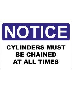 OSHA Hinweisschild Cylinders Must Be Chained At All Times Notice | Aufkleber · Magnetschild · Aluminium-Schild