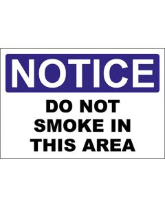 OSHA Hinweisschild Do Not Smoke In This Area Notice | Aufkleber · Magnetschild · Aluminium-Schild