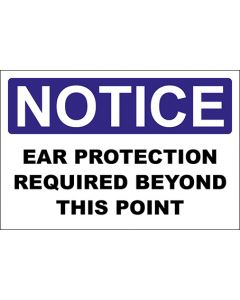 OSHA Hinweisschild Ear Protection Required Beyond This Point Notice | Aufkleber · Magnetschild · Aluminium-Schild