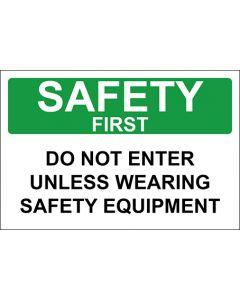 OSHA Hinweisschild Do Not Enter Unless Wearing Safety Equipment Safety First | Aufkleber · Magnetschild · Aluminium-Schild