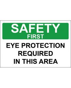 OSHA Hinweisschild Eye Protection Required In This Area Safety First | Aufkleber · Magnetschild · Aluminium-Schild