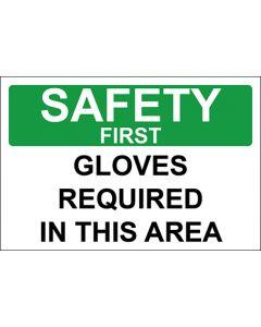 OSHA Hinweisschild Gloves Required In This Area Safety First | Aufkleber · Magnetschild · Aluminium-Schild