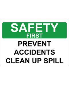 OSHA Hinweisschild Prevent Accidents Clean Up Spill Safety First | Aufkleber · Magnetschild · Aluminium-Schild