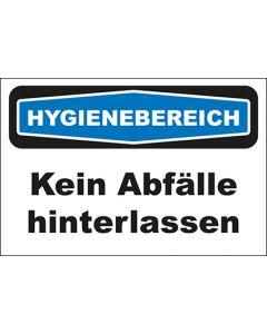 Hinweis-Schild Hygienebereich Kein Abfälle hinterlassen