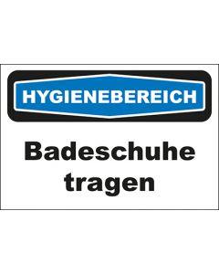 Hinweis-Schild Hygienebereich Badeschuhe tragen