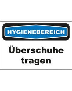 Hinweis-Schild Hygienebereich Überschuhe tragen