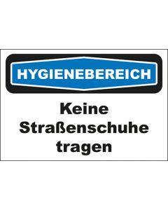 Hinweis-Schild Hygienebereich Keine Straßenschuhe tragen
