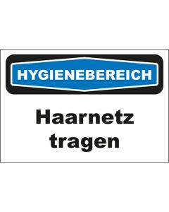 Hinweis-Schild Hygienebereich Haarnetz tragen