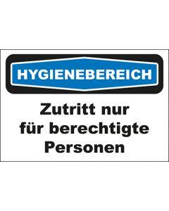 Hinweis-Schild Hygienebereich Zutritt nur für berechtigte Personen