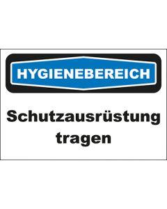 Hinweis-Schild Hygienebereich Schutzausrüstung tragen