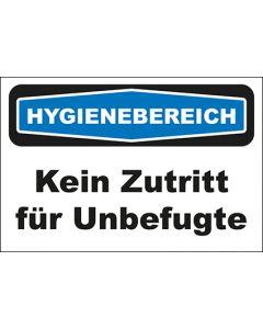 Hinweis-Schild Hygienebereich Kein Zutritt für Unbefugte