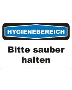 Hinweis-Schild Hygienebereich Bitte sauber halten