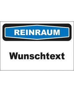 Hinweis-Schild Reinraum Wunschtext