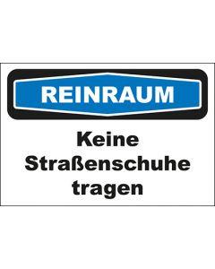 Hinweis-Schild Reinraum Keine Straßenschuhe tragen