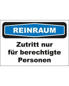 Hinweis-Schild Reinraum Zutritt nur für berechtigte Personen