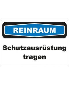 Hinweis-Schild Reinraum Schutzausrüstung tragen