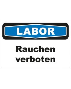Hinweis-Schild Labor Rauchen verboten