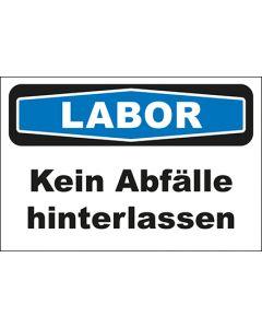 Hinweis-Schild Labor Kein Abfälle hinterlassen