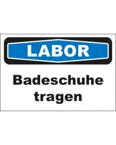 Hinweis-Schild Labor Badeschuhe tragen