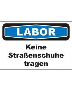 Hinweis-Schild Labor Keine Straßenschuhe tragen