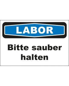 Hinweis-Schild Labor Bitte sauber halten
