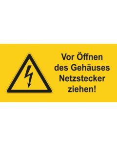 Warnhinweis Elektrotechnik Vor Öffnen des Gehäuses Netzstecker ziehen · mit Warnzeichen